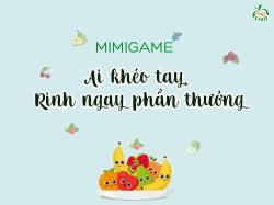 Minigame: AI KHÉO TAY, RINH NGAY PHẦN THƯỞNG